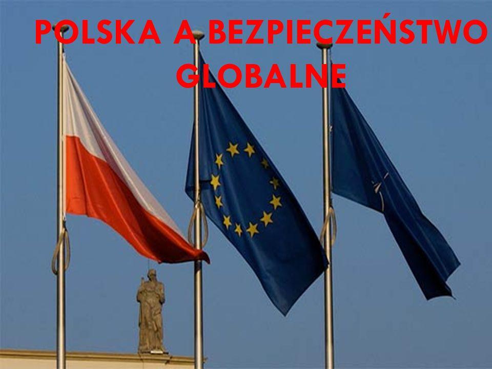 POLSKA A BEZPIECZEŃSTWO GLOBALNE