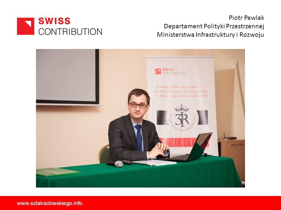 Piotr Pawlak Departament Polityki Przestrzennej Ministerstwa Infrastruktury i Rozwoju