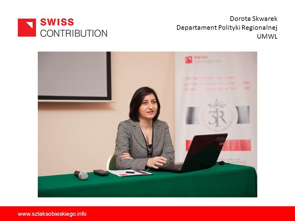 Dorota Skwarek Departament Polityki Regionalnej UMWL