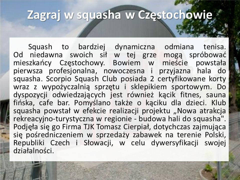 Zagraj w squasha w Częstochowie