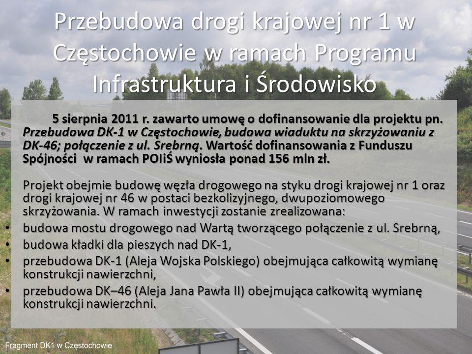 Przebudowa drogi krajowej nr 1 w Częstochowie w ramach Programu Infrastruktura i Środowisko