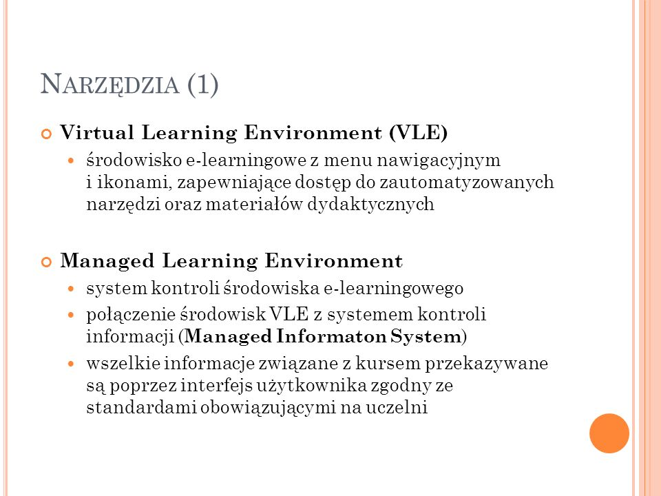 Narzędzia (1) Virtual Learning Environment (VLE)