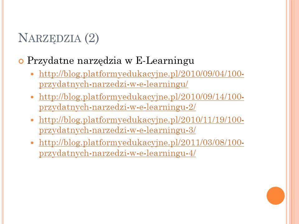 Narzędzia (2) Przydatne narzędzia w E-Learningu