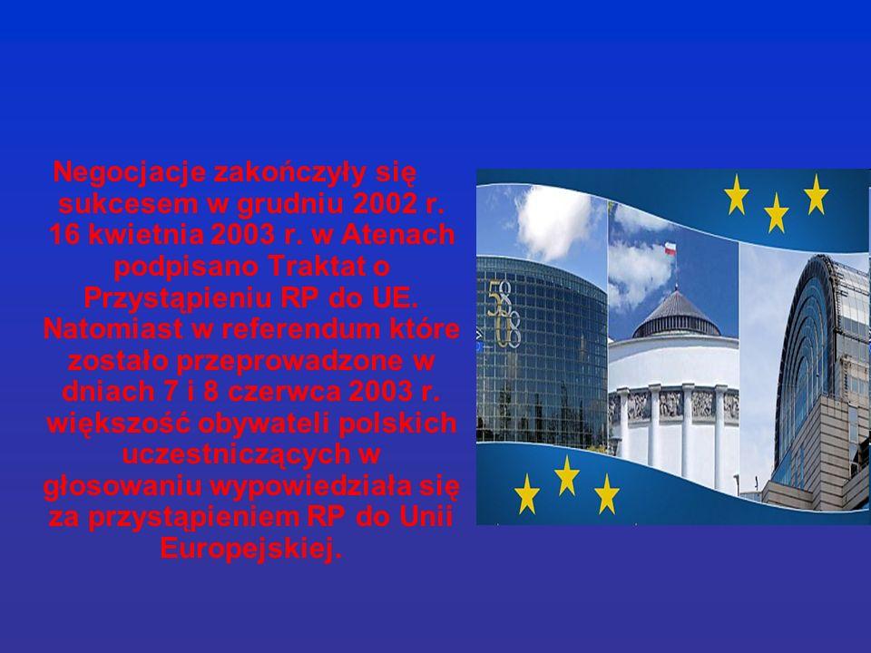 Negocjacje zakończyły się sukcesem w grudniu 2002 r.