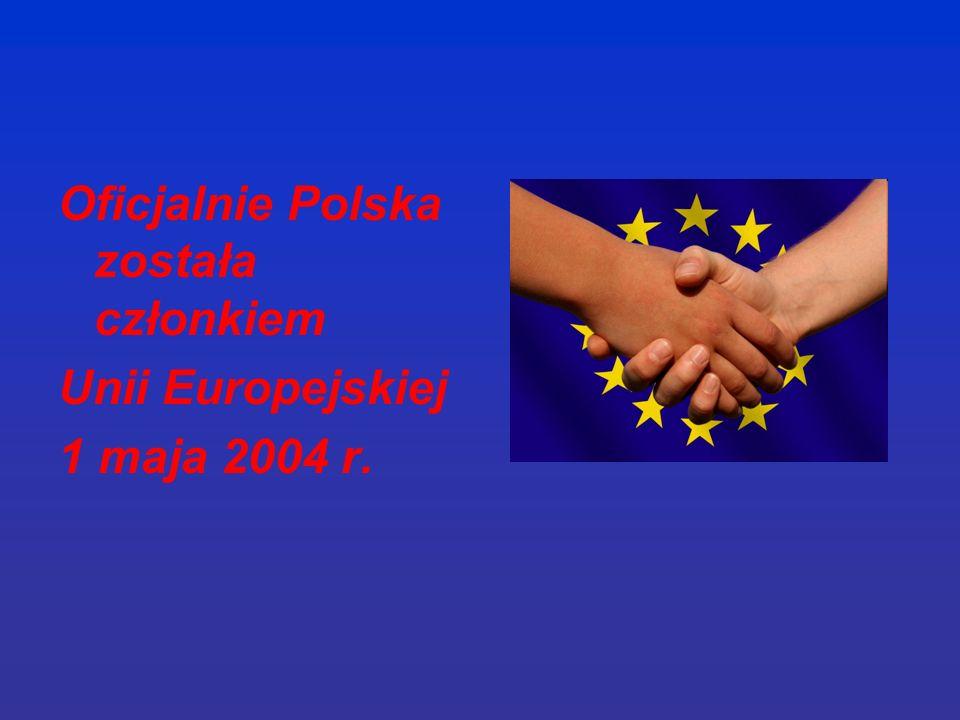Oficjalnie Polska została członkiem