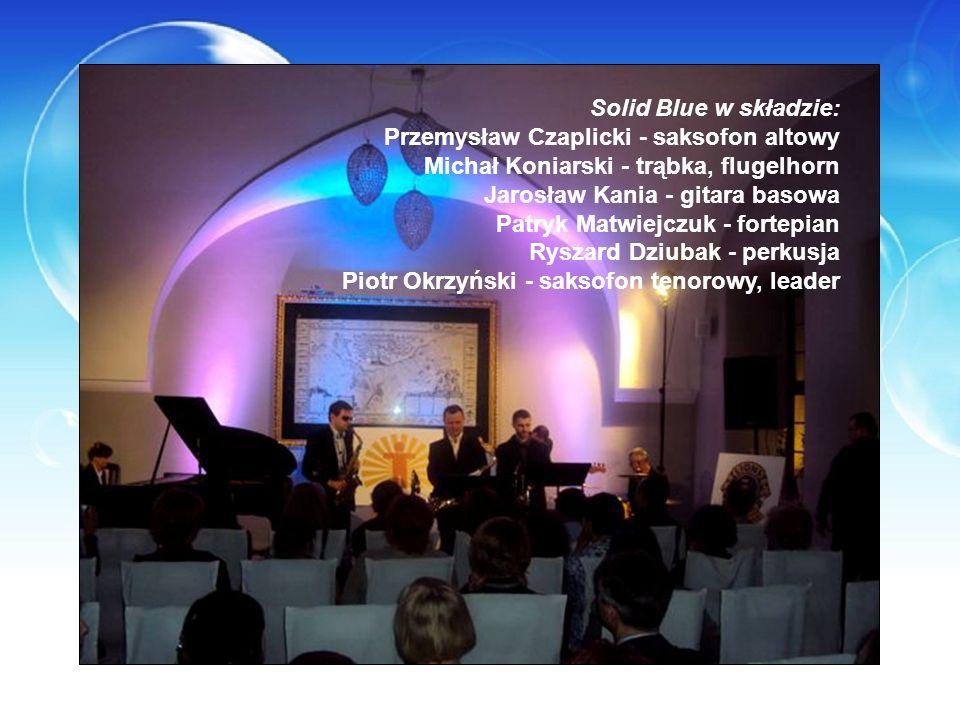 Solid Blue w składzie: Przemysław Czaplicki - saksofon altowy. Michał Koniarski - trąbka, flugelhorn.