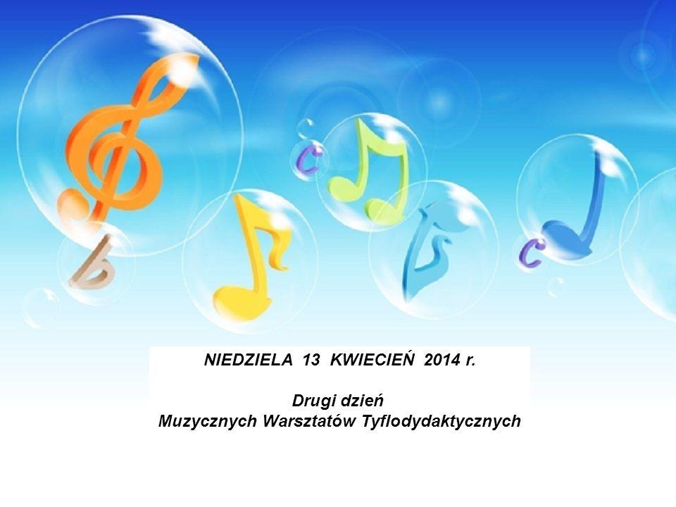 Muzycznych Warsztatów Tyflodydaktycznych