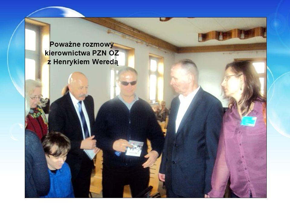 Poważne rozmowy kierownictwa PZN OZ z Henrykiem Weredą