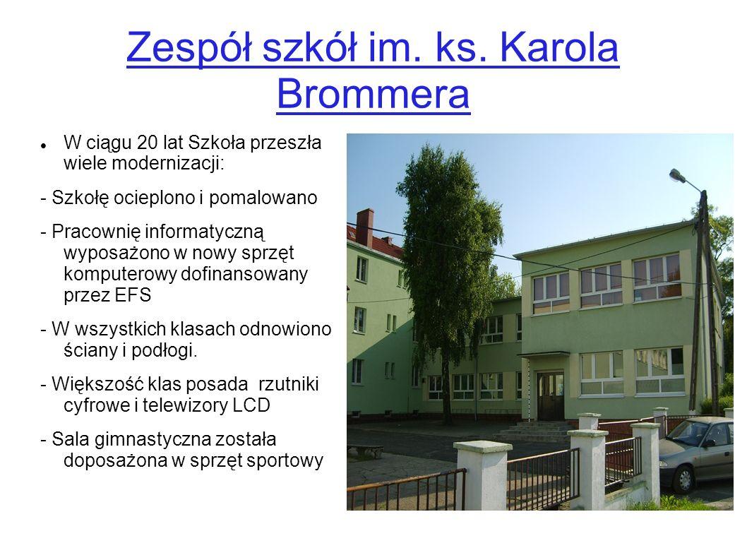 Zespół szkół im. ks. Karola Brommera