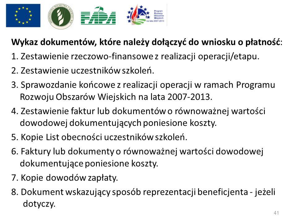 Wykaz dokumentów, które należy dołączyć do wniosku o płatność: