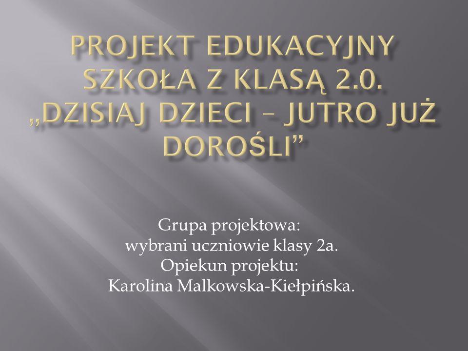 Projekt edukacyjny SZKOŁA Z KLASĄ 2