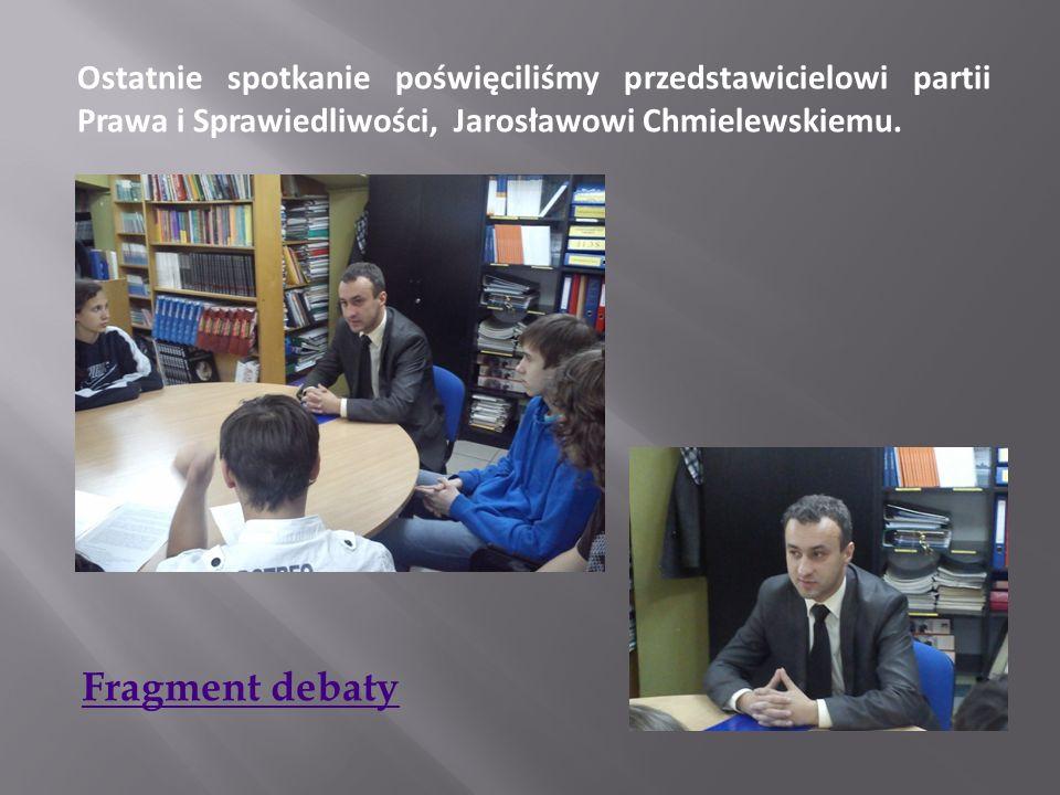 Ostatnie spotkanie poświęciliśmy przedstawicielowi partii Prawa i Sprawiedliwości, Jarosławowi Chmielewskiemu.
