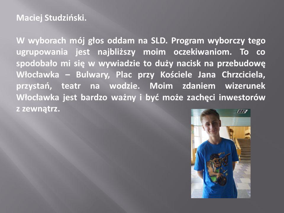Maciej Studziński.