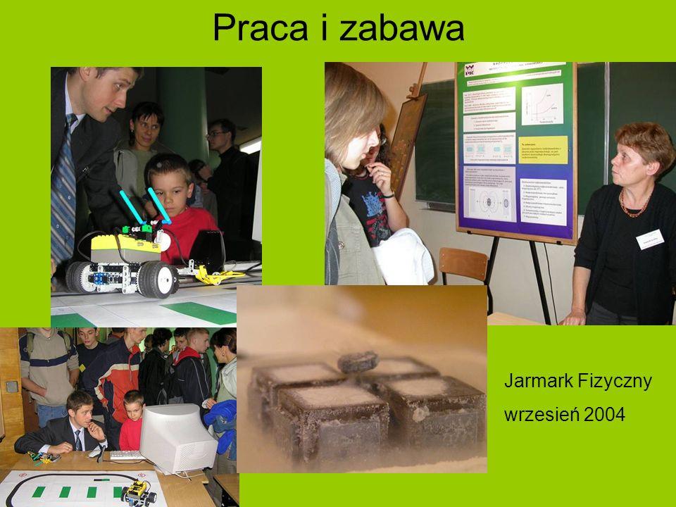 Praca i zabawa Jarmark Fizyczny wrzesień 2004