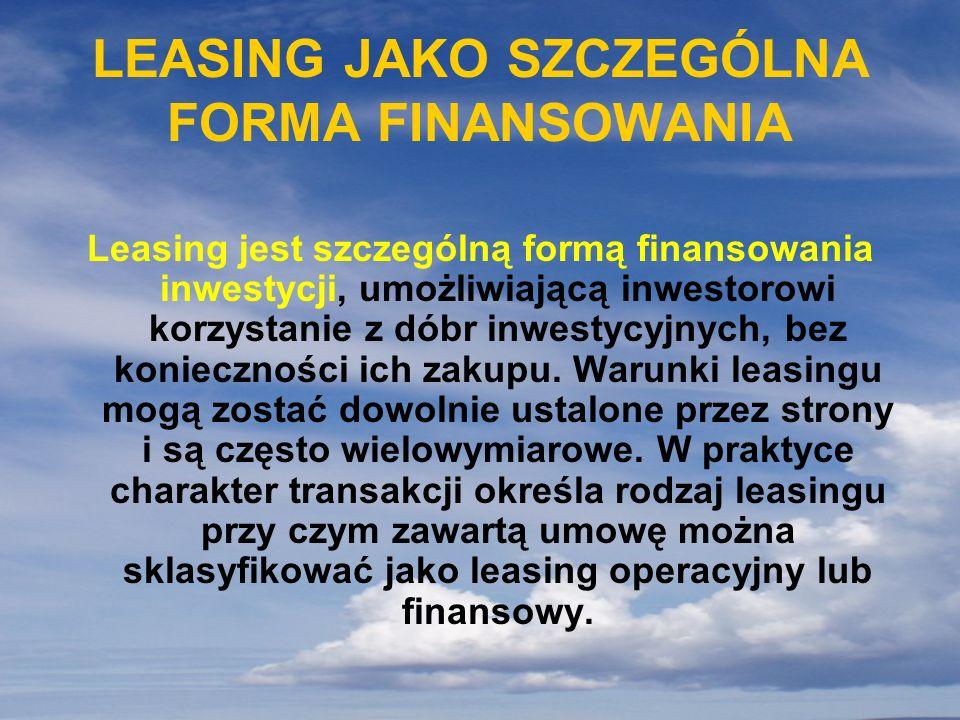 LEASING JAKO SZCZEGÓLNA FORMA FINANSOWANIA