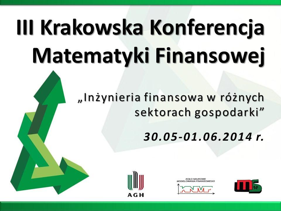 III Krakowska Konferencja Matematyki Finansowej