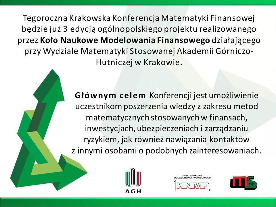 Tegoroczna Krakowska Konferencja Matematyki Finansowej będzie już 3 edycją ogólnopolskiego projektu realizowanego przez Koło Naukowe Modelowania Finansowego działającego przy Wydziale Matematyki Stosowanej Akademii Górniczo-Hutniczej w Krakowie.