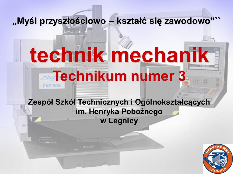 technik mechanik Technikum numer 3
