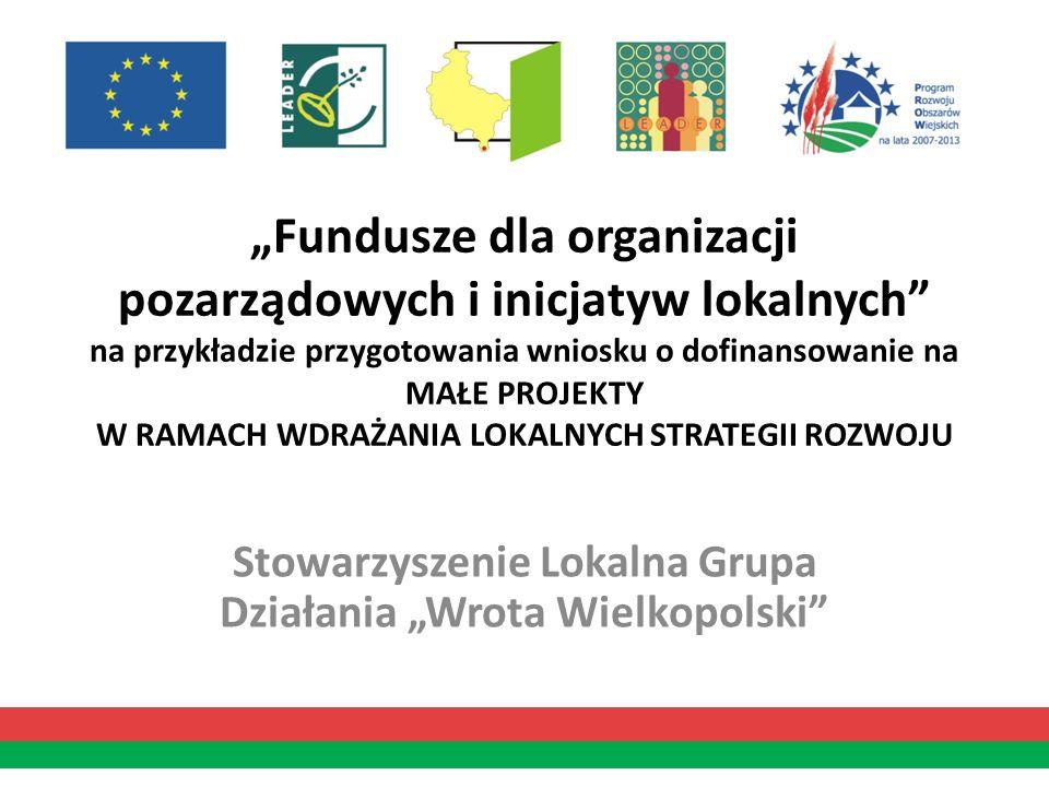 """Stowarzyszenie Lokalna Grupa Działania """"Wrota Wielkopolski"""