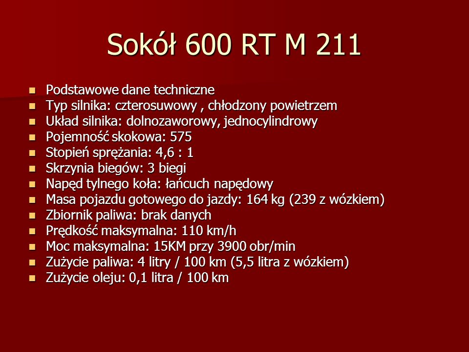 Sokół 600 RT M 211 Podstawowe dane techniczne