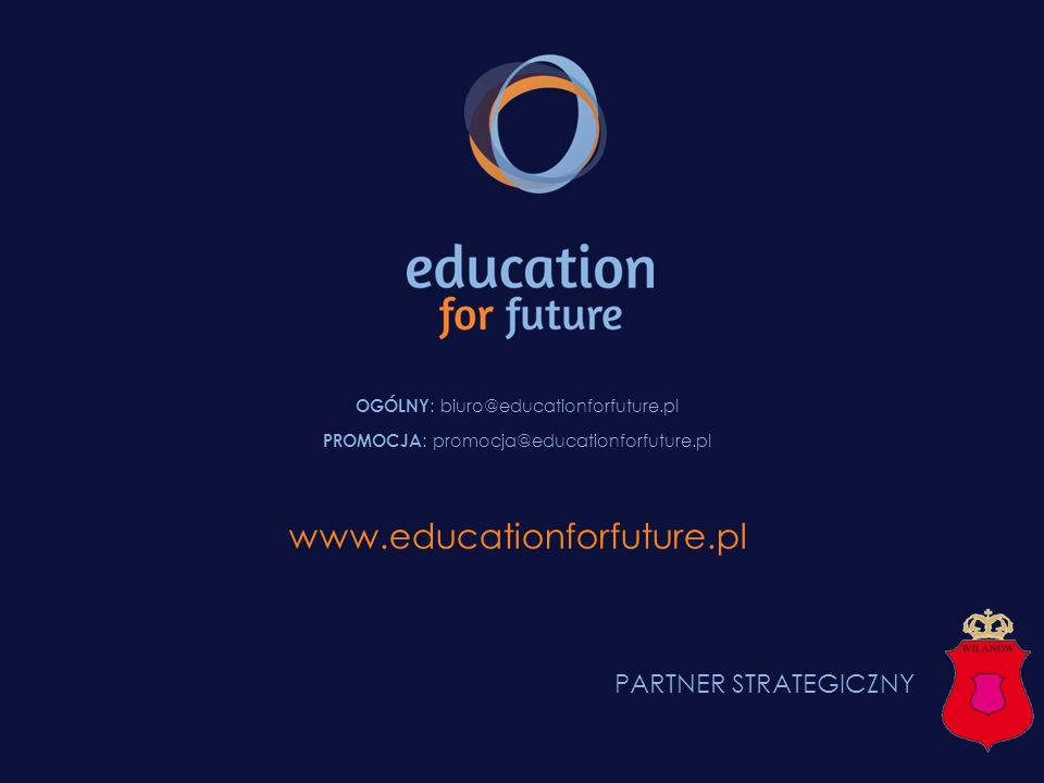 www.educationforfuture.pl PARTNER STRATEGICZNY