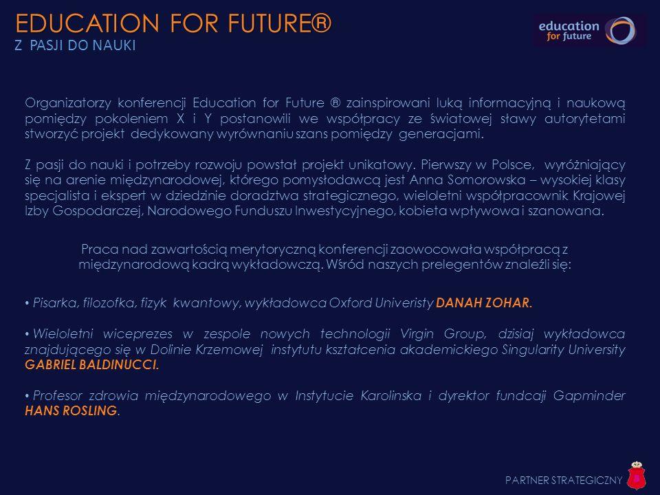 EDUCATION FOR FUTURE® Z PASJI DO NAUKI