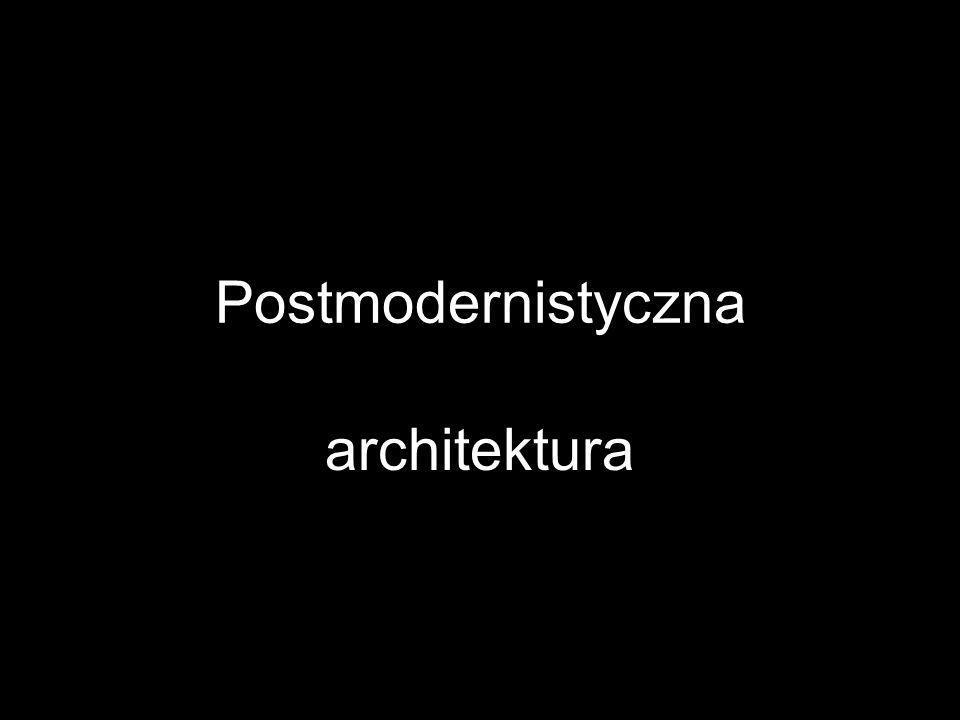 Postmodernistyczna architektura