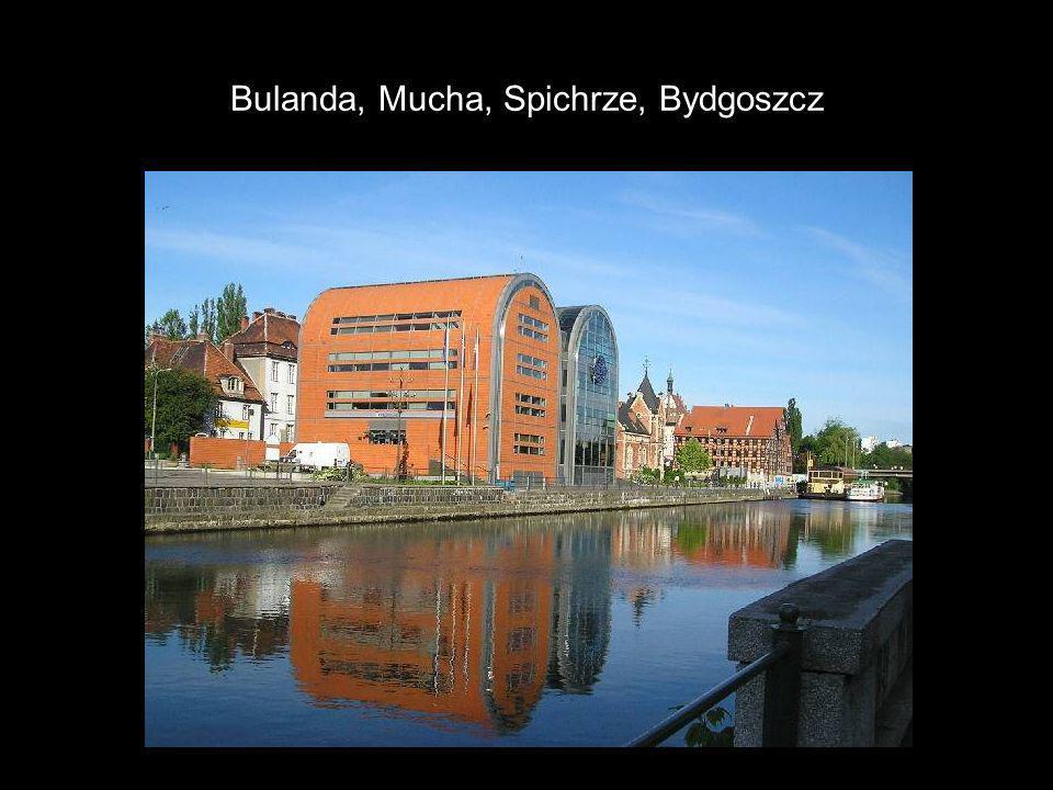 Bulanda, Mucha, Spichrze, Bydgoszcz