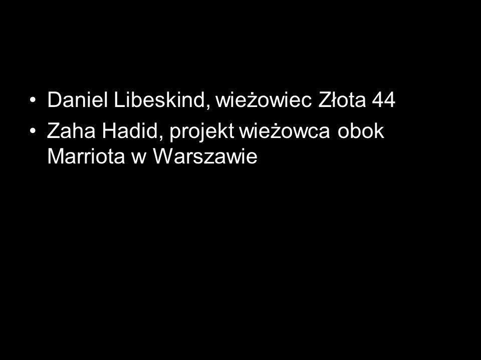 Daniel Libeskind, wieżowiec Złota 44