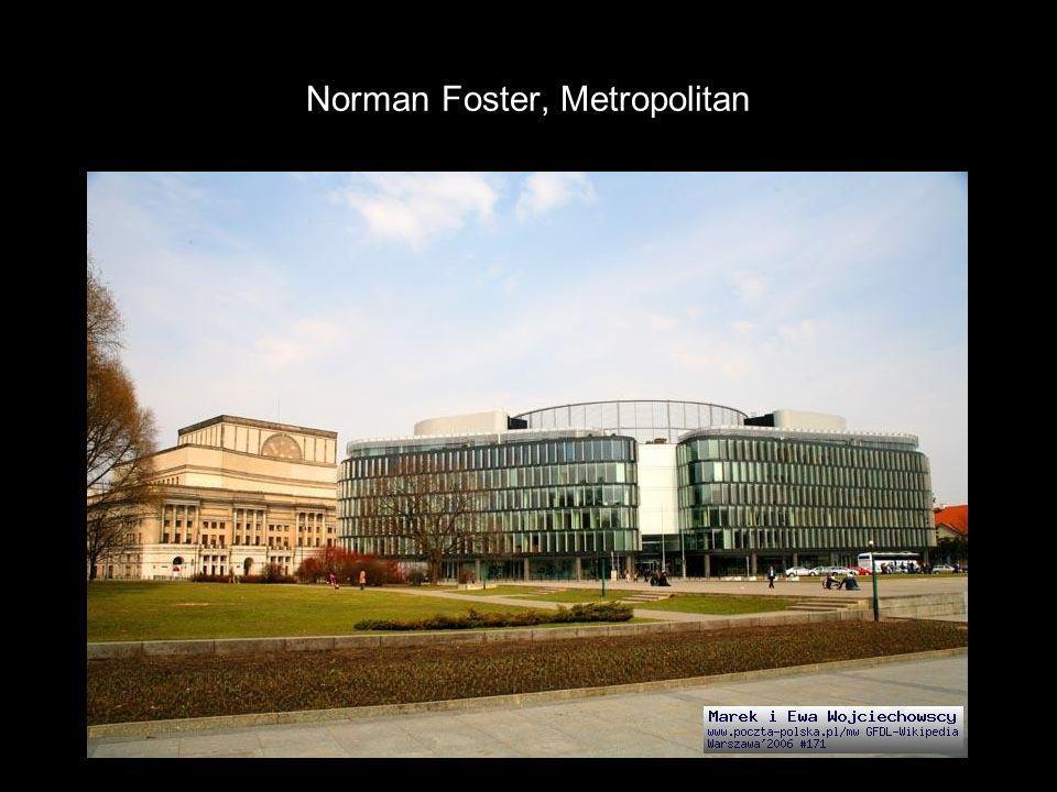 Norman Foster, Metropolitan