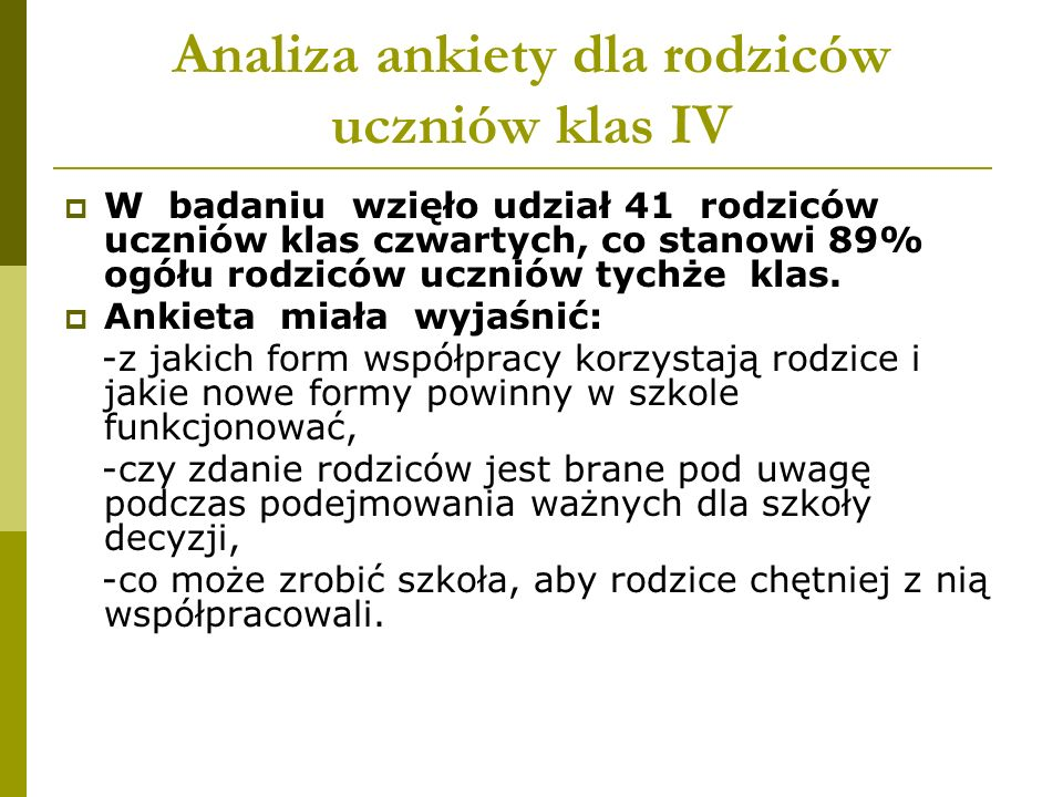 Analiza ankiety dla rodziców uczniów klas IV