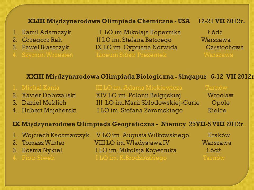 XLIII Międzynarodowa Olimpiada Chemiczna - USA 12-21 VII 2012r.