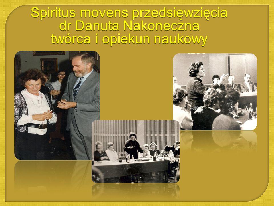 Spiritus movens przedsięwzięcia dr Danuta Nakoneczna