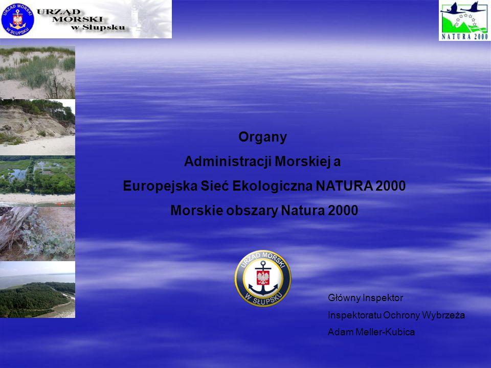 Administracji Morskiej a Europejska Sieć Ekologiczna NATURA 2000