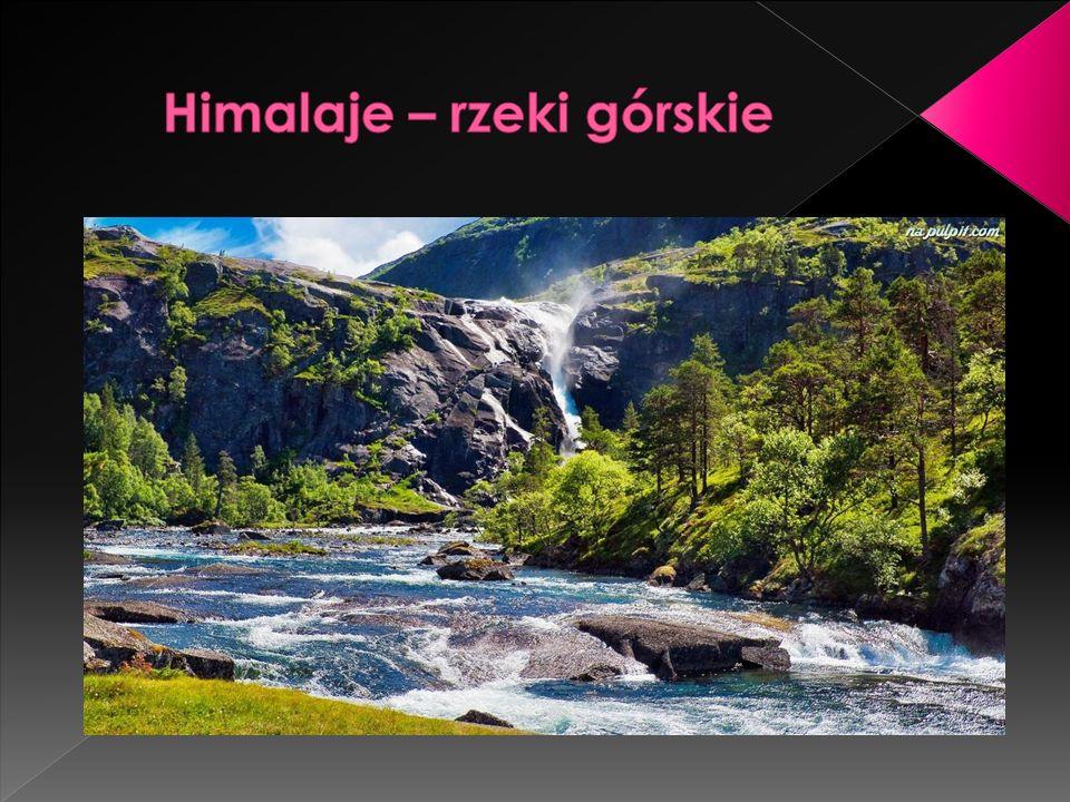Himalaje – rzeki górskie