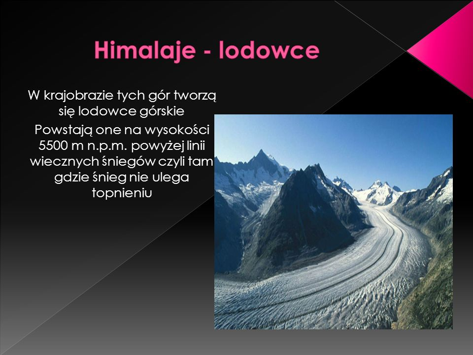W krajobrazie tych gór tworzą się lodowce górskie
