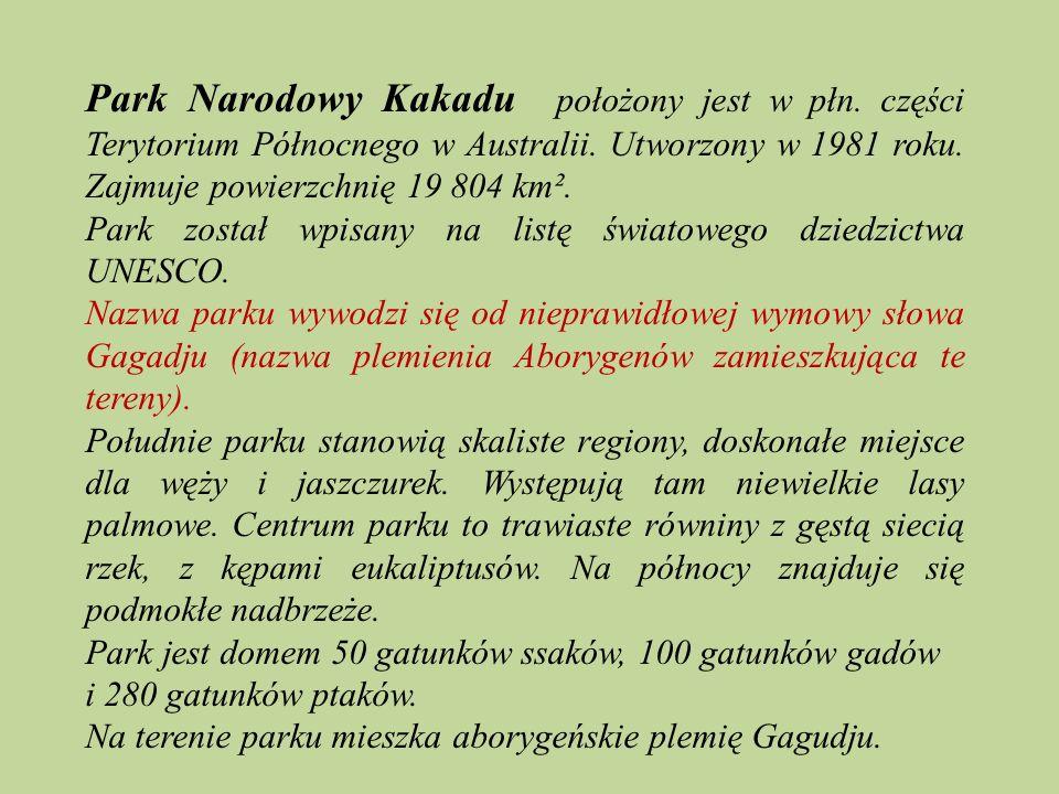 Park Narodowy Kakadu położony jest w płn