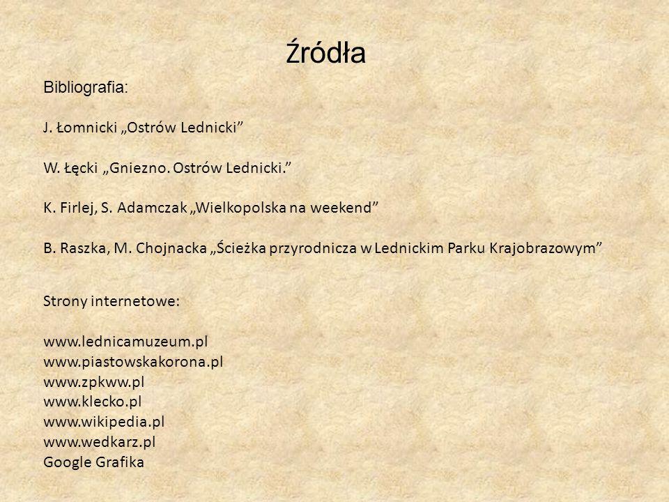 """Źródła Bibliografia: J. Łomnicki """"Ostrów Lednicki"""