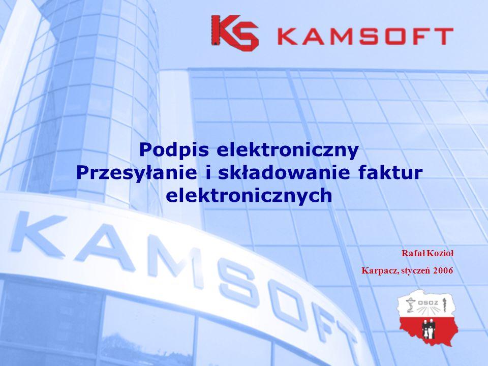Podpis elektroniczny Przesyłanie i składowanie faktur elektronicznych