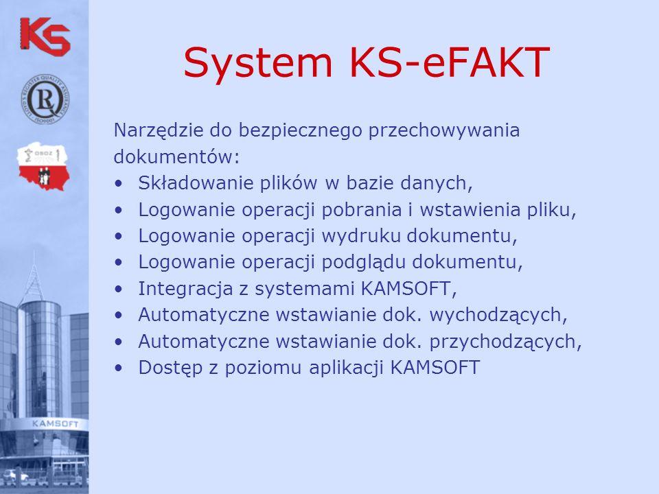 System KS-eFAKT Narzędzie do bezpiecznego przechowywania dokumentów: