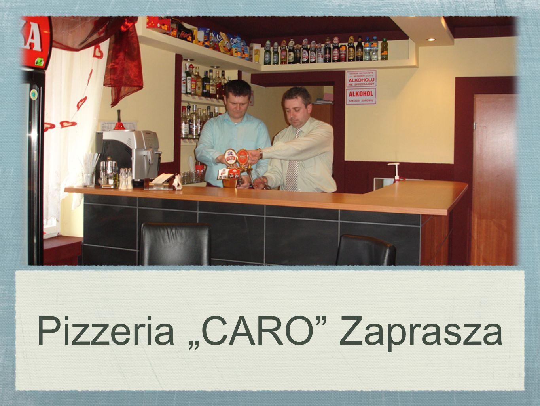 "Pizzeria ""CARO Zaprasza"