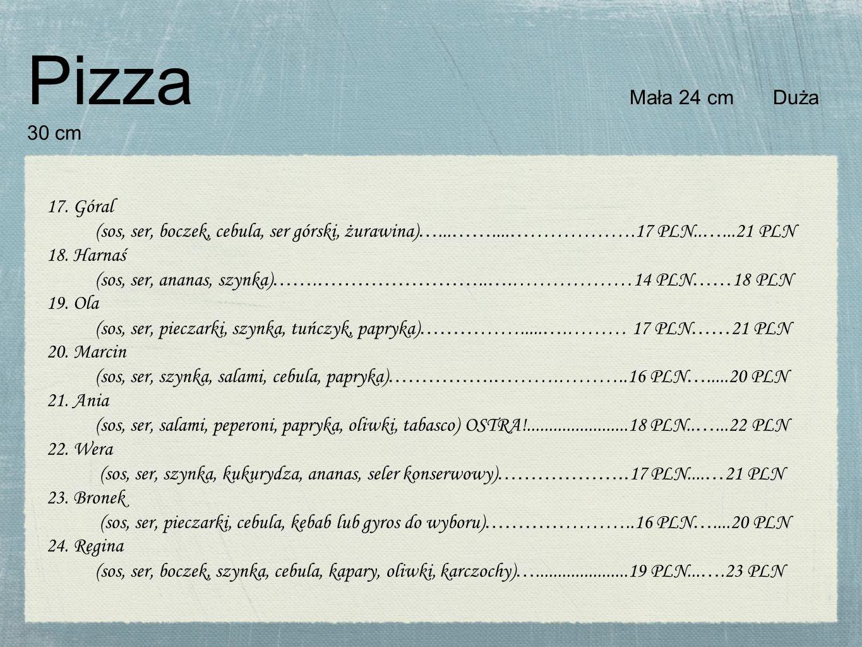 Pizza Mała 24 cm Duża 30 cm 17. Góral