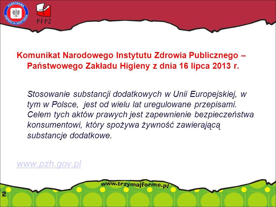 Komunikat Narodowego Instytutu Zdrowia Publicznego – Państwowego Zakładu Higieny z dnia 16 lipca 2013 r.