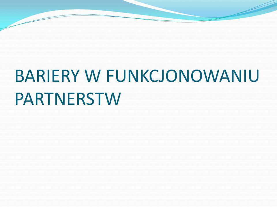 BARIERY W FUNKCJONOWANIU PARTNERSTW