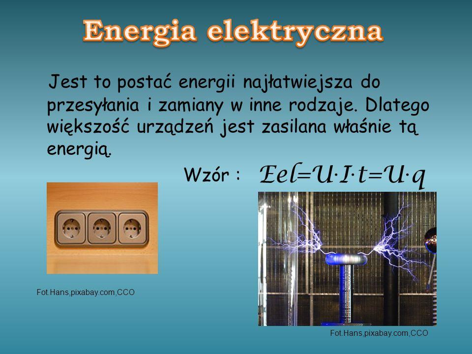 Energia elektryczna Eel=U·I·t=U·q
