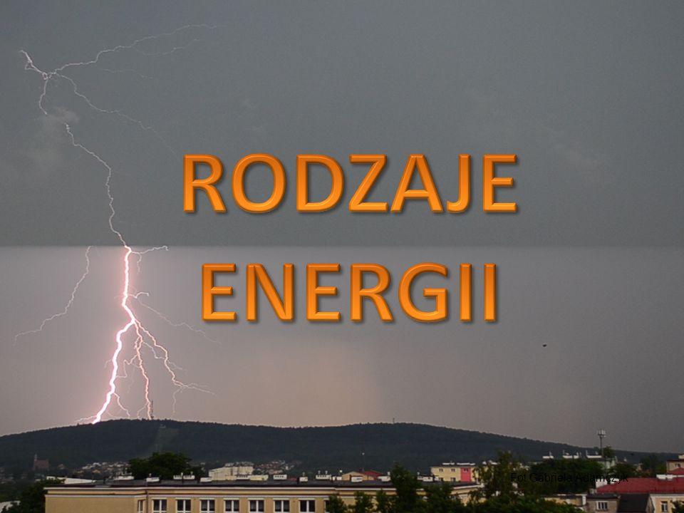 RODZAJE ENERGII Fot.Gabriela Adamczyk