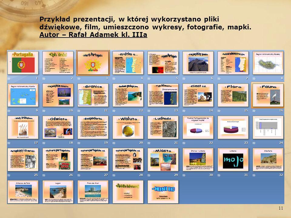 Przykład prezentacji, w której wykorzystano pliki dźwiękowe, film, umieszczono wykresy, fotografie, mapki.