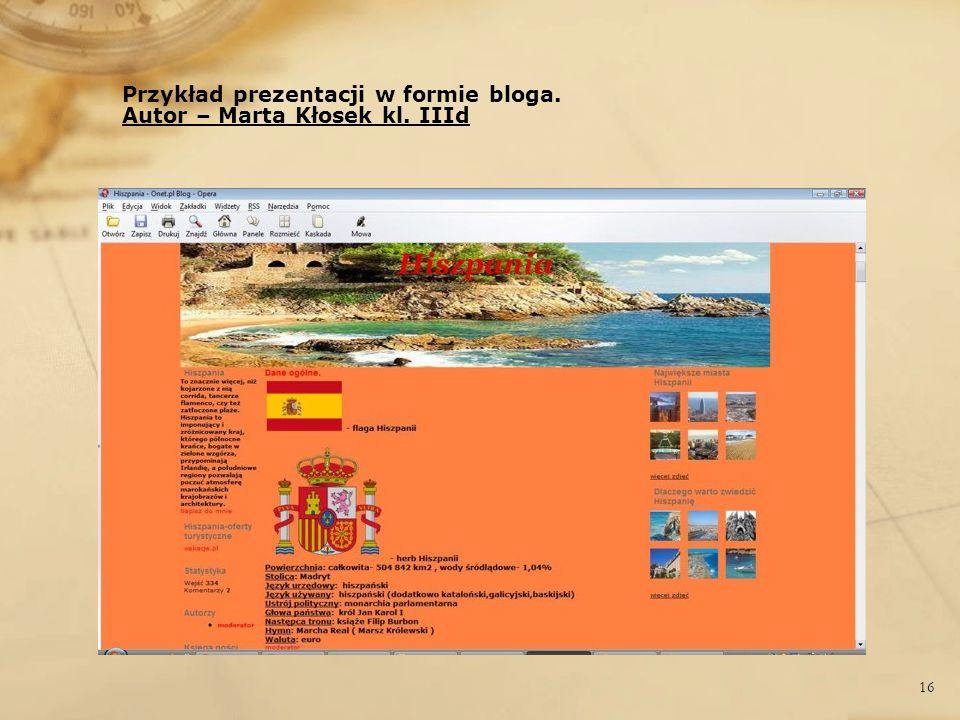 Przykład prezentacji w formie bloga. Autor – Marta Kłosek kl. IIId