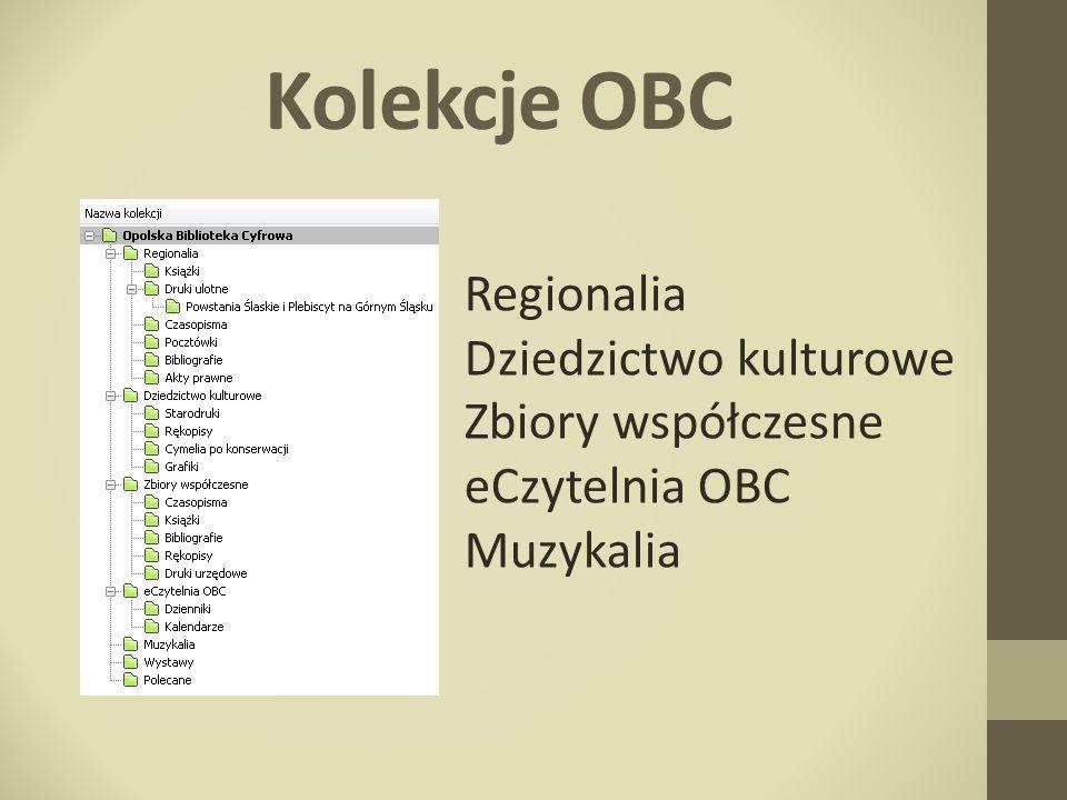 Kolekcje OBC Regionalia Dziedzictwo kulturowe Zbiory współczesne