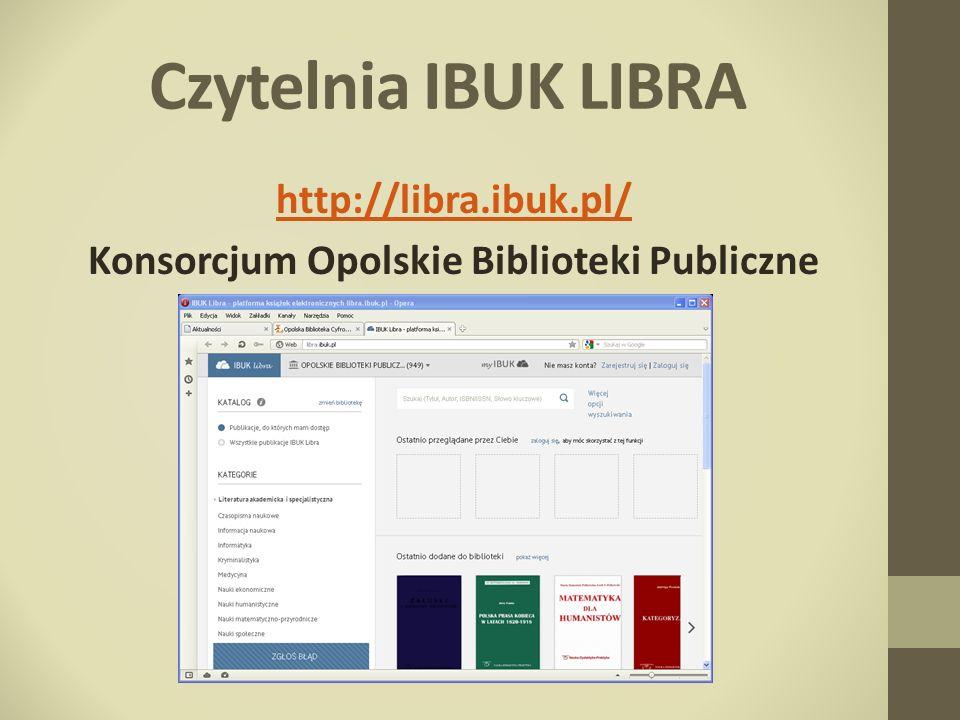 http://libra.ibuk.pl/ Konsorcjum Opolskie Biblioteki Publiczne